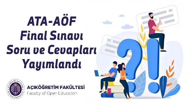ATA-AÖF final sınavı soru ve cevapları yayımlandı