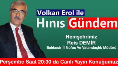 Photo of Hınıs Gündem de Bu hafta Hemşehrimiz Reis Demir Konuğumuz